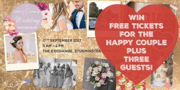 Win FREE tickets to the Dorset and Somerset Wedding Showcase