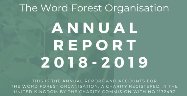The Word Forest Organisation Annual Report 2018-2019