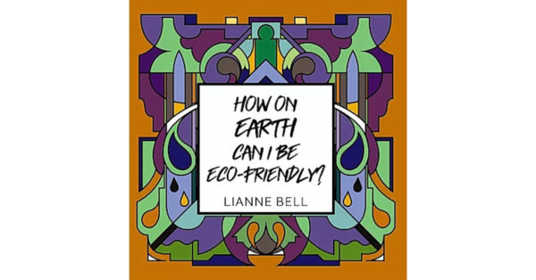 How on earth can I be eco-friendly front cover