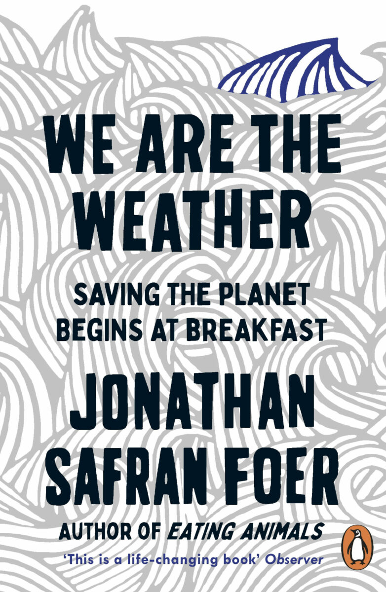 We Are The Weather by Jonathan Safran Foer - Book Cover