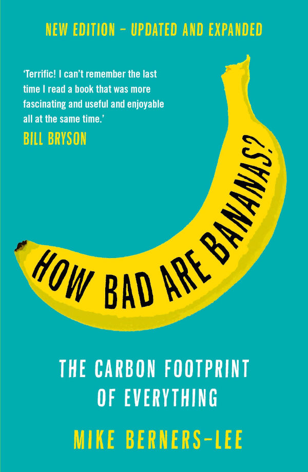 How Bad Are Bananas by Mike Berners-Lee