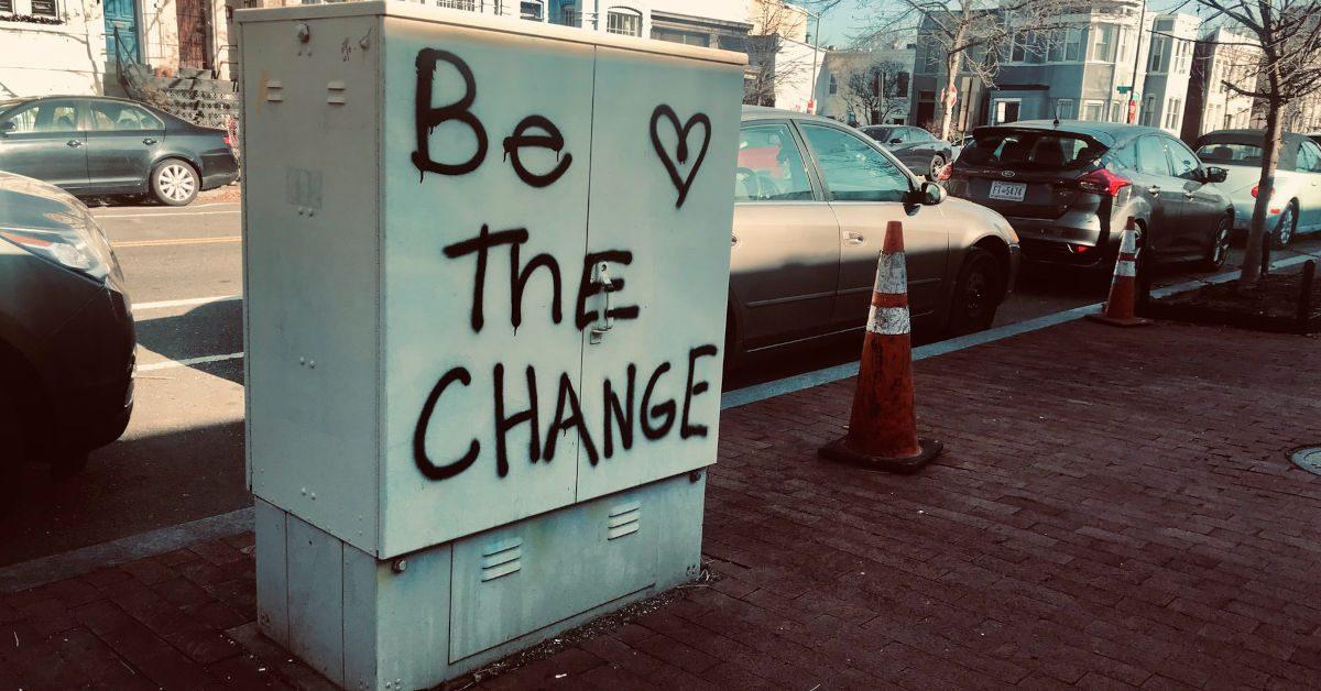 Graffitti Be the change on street furniture by Maria Thalassinou on Unsplash