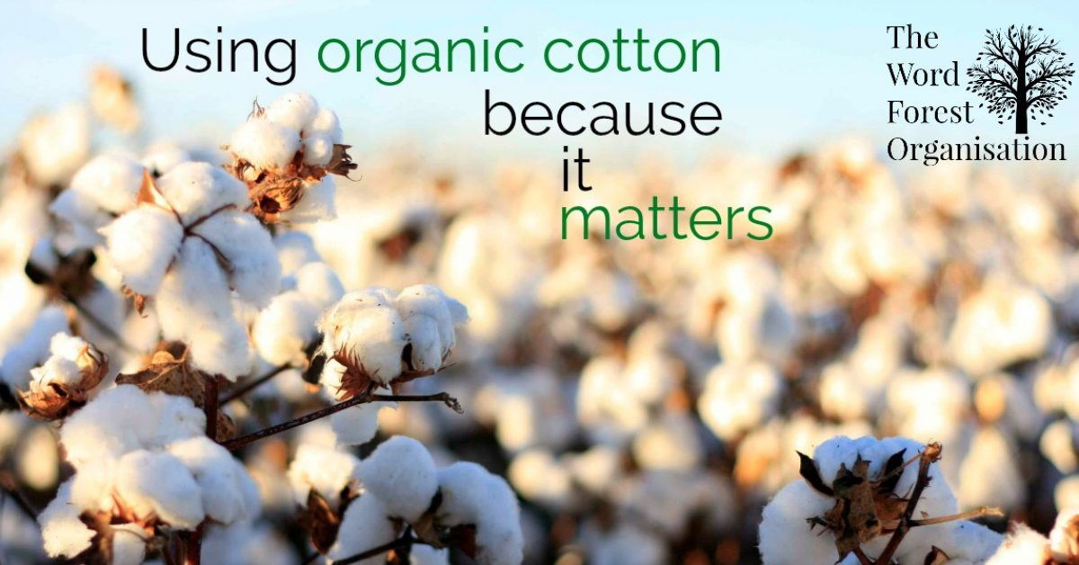 organic cotton items from The Word Forest Organisation